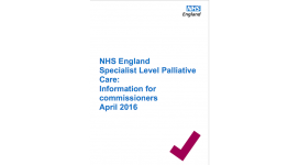 Front cover of Specialist Level Palliative Care Information for Commissioners